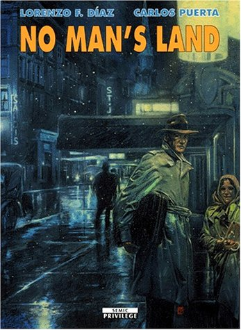 No Man's Land: Lorenzo F. Diaz;