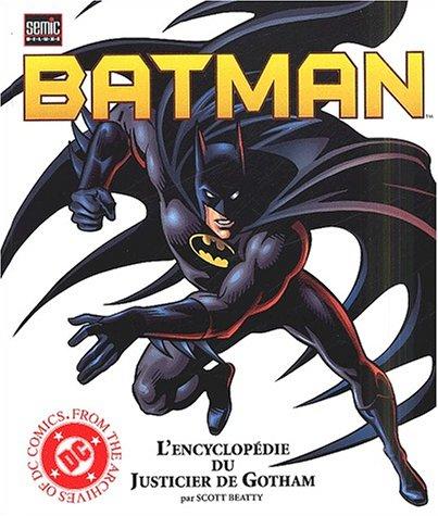 9782914082853: Batman. L'encyclopédie du Justicier de Gotham
