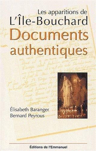 9782914083638: Les apparitions de L'Ile-Bouchard. Documents authentiques