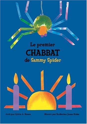 PREMIER CHABBAT DE SAMY SPIDER -LE-: ROUSS JANUS KAHN