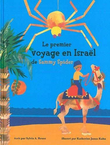 9782914084987: Le premier voyage en Israël de Sammy Spider : Les cinq sens