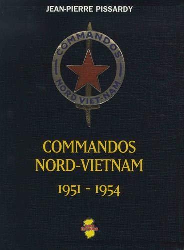 9782914086004: Commandos Nord Vietnam: 1951 - 1954
