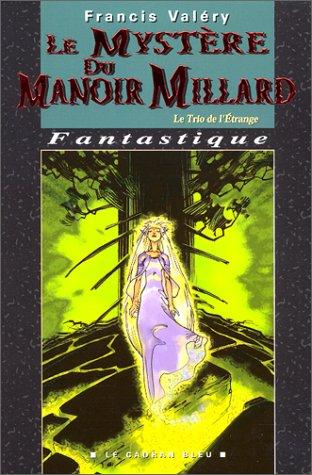 9782914088084: Le Mystère du Manoir Millard