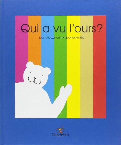 9782914096287: Qui a Vu L'Ours (Album)