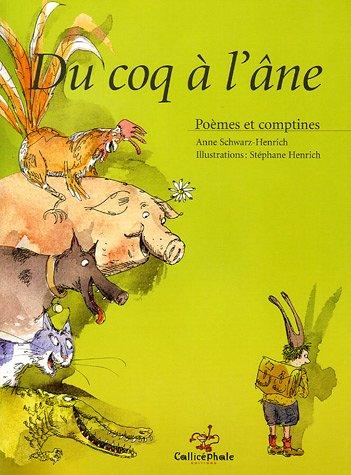 9782914096447: Du coq à l'âne : Poèmes et comptines