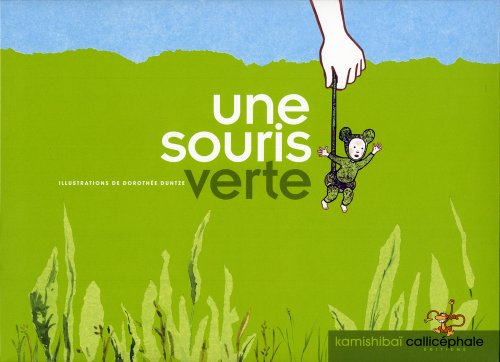 9782914096713: Une Souris Verte (English and French Edition)