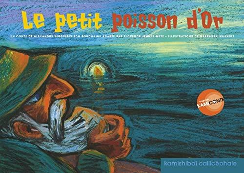 PETIT POISSON D OR -LE-: JENNER METZ FLORENCE