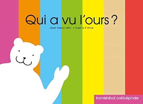 9782914096881: Qui a vu l'ours ? (Kamishibaï)