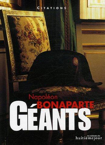 9782914119627: Napoléon Bonaparte (Géants)