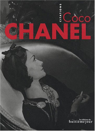 9782914119825: Coco Chanel : Citations