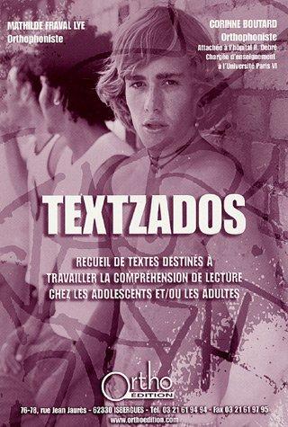 9782914121200: Textzados : Recueils de textes detinés à travailler la compréhension de lecture chez les adolescents et/ou les adultes (1CD audio)