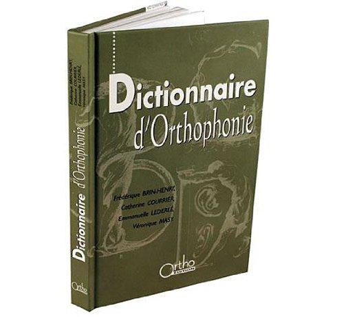 9782914121224: Dictionnaire d'orthophonie