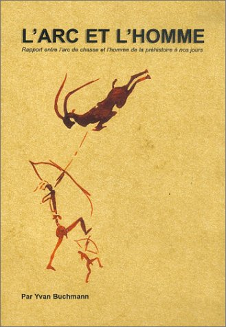 9782914123013: L'arc et l'homme