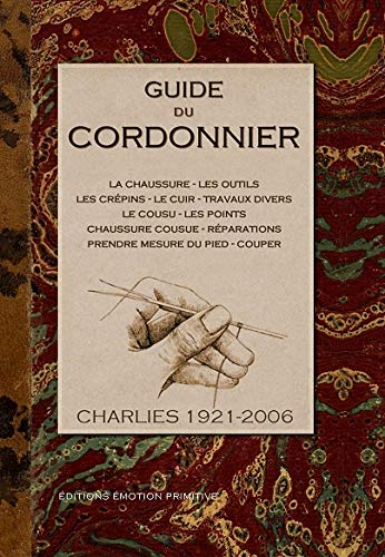 9782914123860: Guide du cordonnier