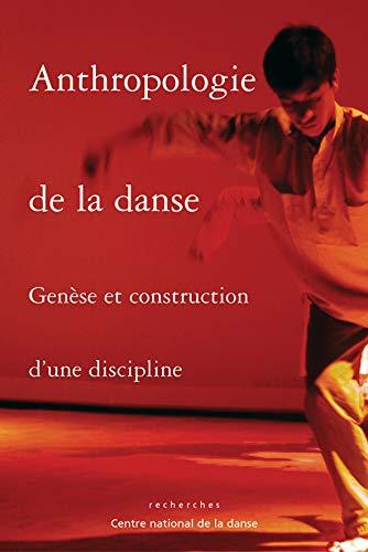 9782914124287: Anthropologie de la danse (French Edition)