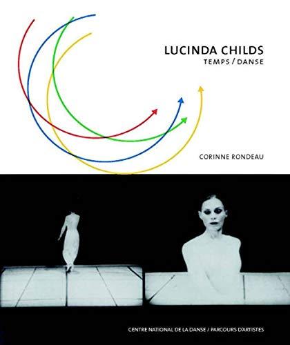9782914124492: Lucinda Childs : Temps / Danse