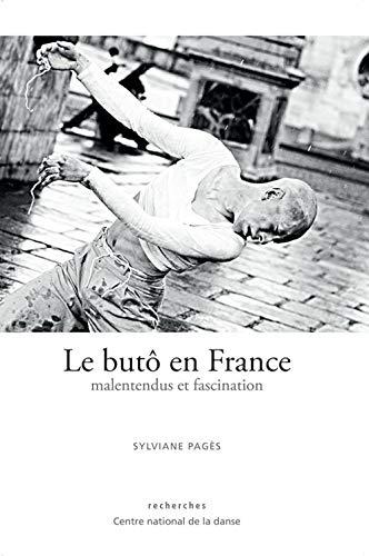 9782914124522: Le but� en France, malentendus et fascination