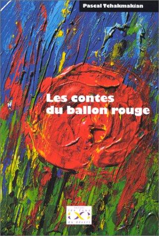 9782914130011: Les contes du ballon rouge