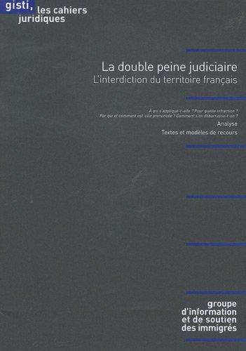9782914132633: La double peine judiciaire : L'interdiction du territoire français
