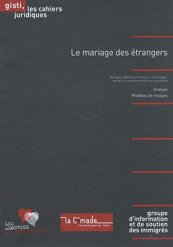 9782914132657: Le mariage des étrangers