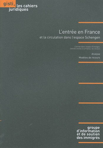 9782914132701: L'entr�e en France et la circulation dans l'espace Schengen