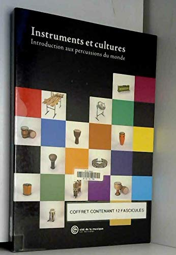 9782914147415: Instruments et cultures : Introduction aux percussions du monde