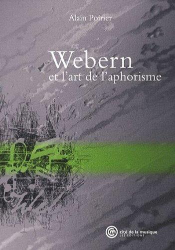 9782914147453: Webern et l'art de l'aphorisme