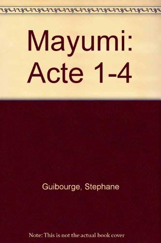 Actes (4 Hefte).: Mayumi