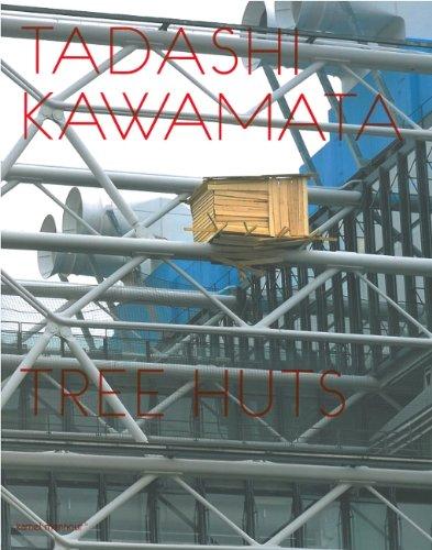 9782914171342: Tadashi Kawamata - Tree Huts