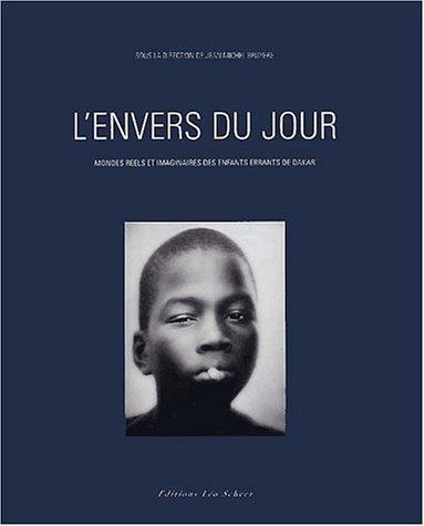 9782914172165: L'envers du jour : les enfants errants de Dakar