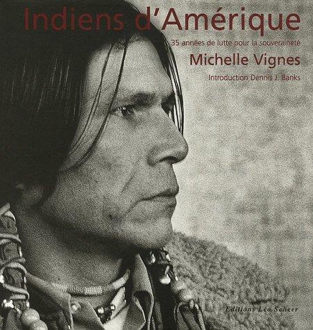 Indiens d'amerique: Vignes, Michelle