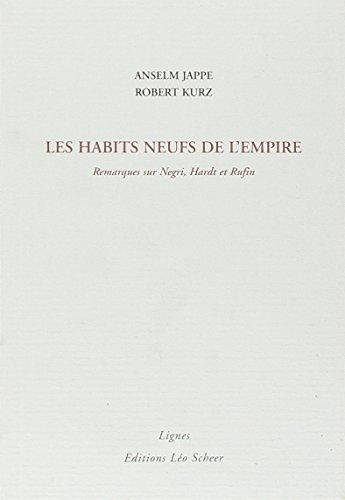 9782914172868: Les habits neufs de l'Empire : Remarques sur Negri, Hardt et Rufin