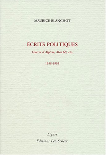 Ecrits politiques : 1958-1993 [May 20, 2003] Blanchot, Maurice