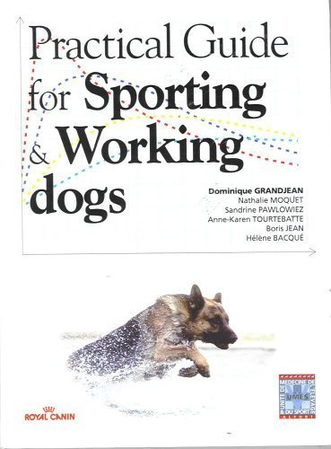 9782914193023: Practical Guide for Sporting & Working Dogs