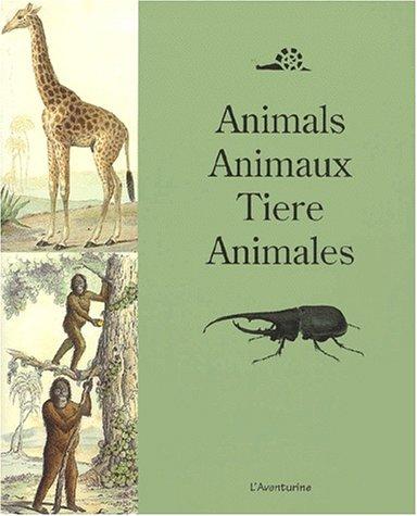9782914199117: Animaux : animals : tiere : animales. Edition français-anglais-allemand-espagnol (Bibliotheque de l'ornement)