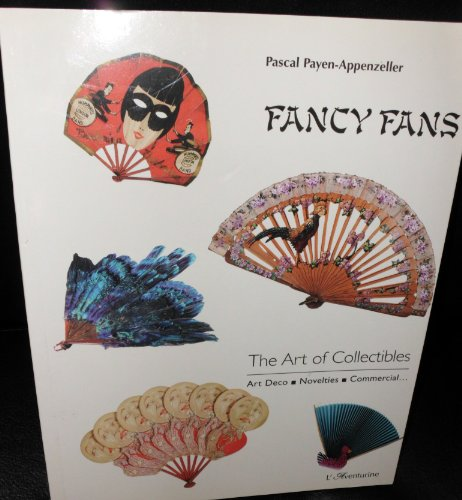 FANCY FANS;The Art of Collectibles