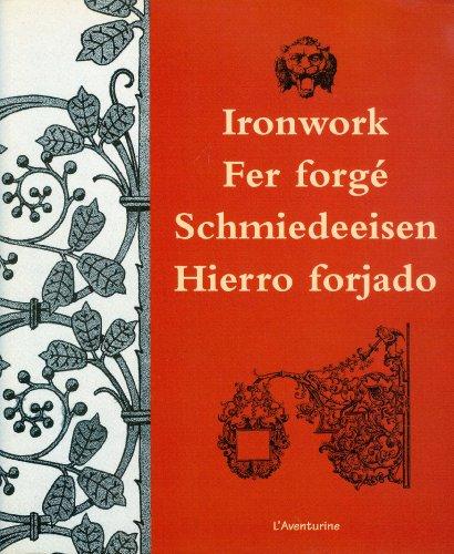 9782914199230: Ironwork / Fer Forge Schmiedeeisen Hierro Forjado