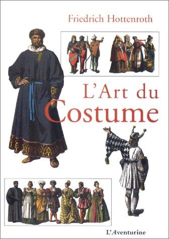 9782914199247: L'Art du costume