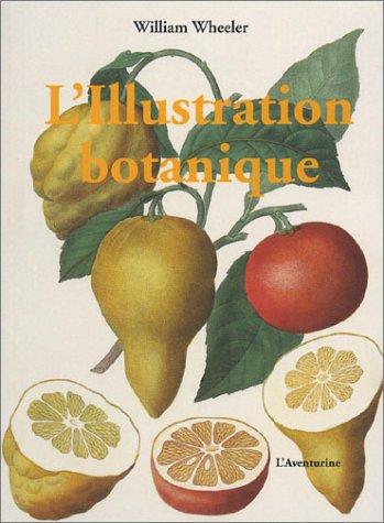 9782914199285: L'Illustration botanique