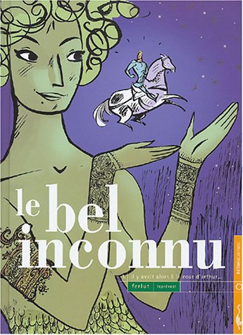 Le Bel Inconnu, tome 1: Collectif