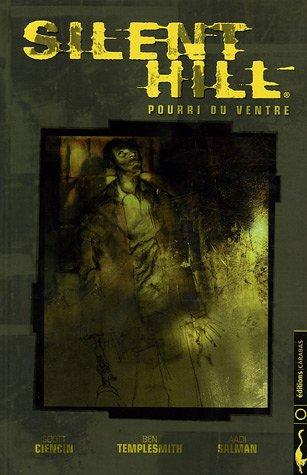 9782914203807: Silent Hill : Pourri du ventre