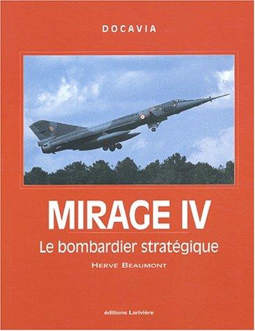 9782914205023: Mirage IV : Le bombardier stratégique