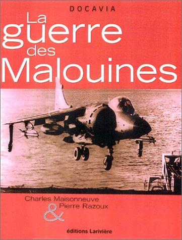 La guerre des Malouines: MAISONNEUVE ( Charles ) & RAZOUX ( Pierre )