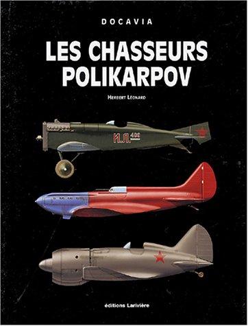 Les chasseurs Polikarpov (French Edition): Herbert Léonard