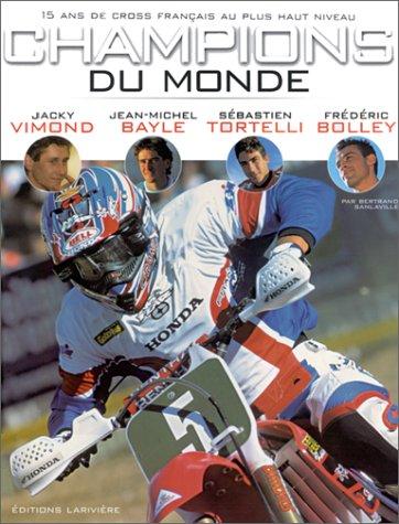 9782914205115: Champions du monde 15 ans de victoire (French Edition)