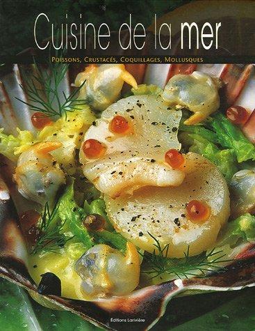 Cuisine De La Mer | La Cuisine De La Mer Zvab