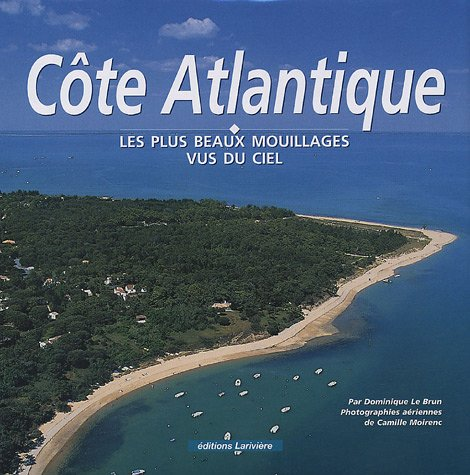 Côte Atlantique (French Edition): Camille Moirenc