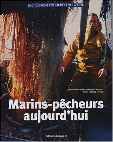 Marins-pêcheurs aujourd'hui: Jean-Noël Mouret