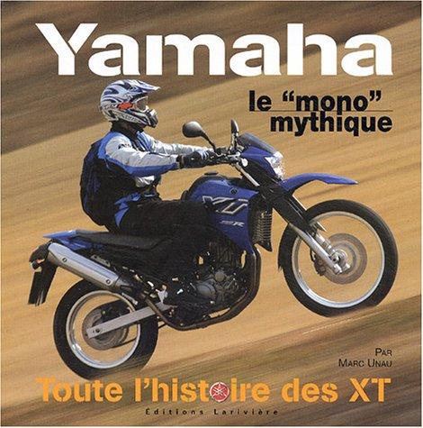 9782914205719: Yamaha xt 500 (Les classiques Moto Revue)