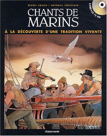9782914208291: Chants de marins fran�ais : A la d�couverte d'une tradition vivante (1 livre + 1 CD audio)